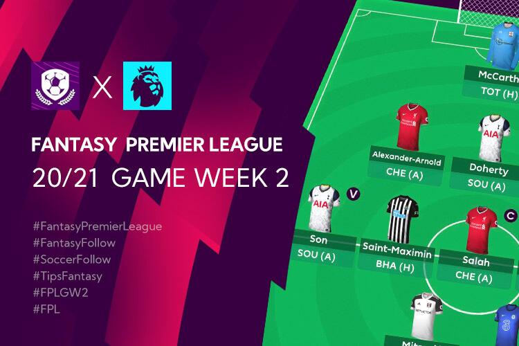 เทคนิคจัดทีม Fantasy Premier League 20/21 การวางแผนใน Gameweek 2