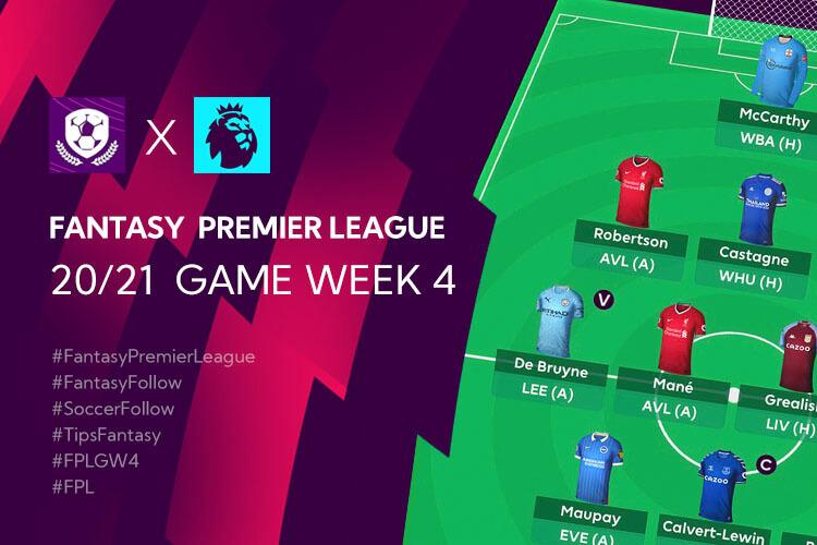 จัดทีม Fantasy Premier League TH 20/21 ใน Gameweek 4