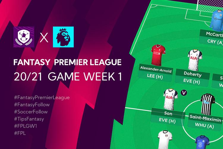 จัดทีม Fantasy Premier League 20/21 เทคนิค การวางแผนใน Gameweek 1